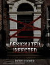 Designated Infected by Ricky Cooper