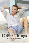 Other Things (Chicago Stories, #1)