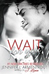 Wait for You by Jennifer L. Armentrout
