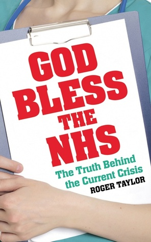 Free download online God Bless the NHS PDF by Roger Taylor
