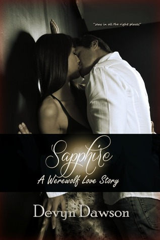 Sapphire A Werewolf Love Story by Devyn Dawson