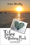 The Tides of Wishing Rock: A Novel with Recipes