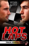 Hot Laps (Track Domination #1)
