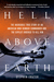 Hell Above Earth: The Incre...