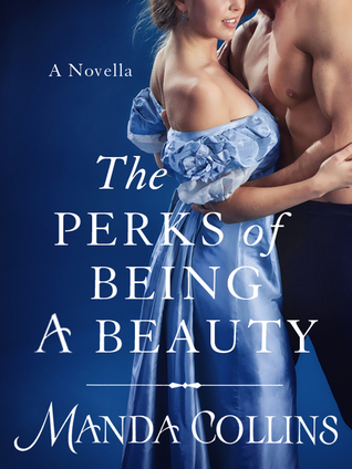 The Perks of Being a Beauty by Manda Collins
