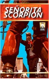 The New Adventures of Senorita Scorpion