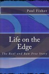 Life on the Edge: The Real and Raw Free Story