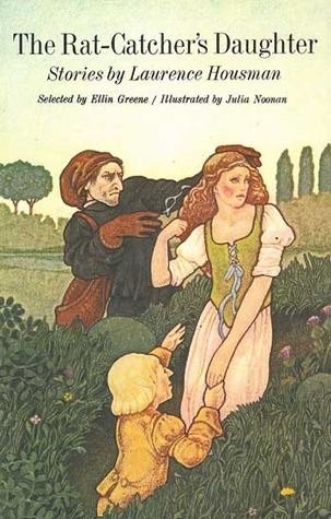 The rat-catcher's daughter;: A collection of stories, Housman, Laurence