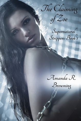 The Claiming of Zoe (Supernatural Strippers #1)