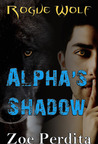 Alpha's Shadow: Rogue Wolf (Haven City, #2)