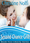 Second Chance Grill (Liberty, #2)