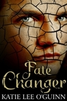 Fate Changer (Lost Witch Trilogy, #3)