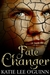 Fate Changer (Lost Witch Tr...