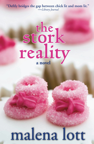 The Stork Reality by Malena Lott