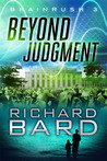 Beyond Judgment (Brainrush, #3)