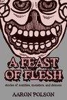 Feast of Flesh