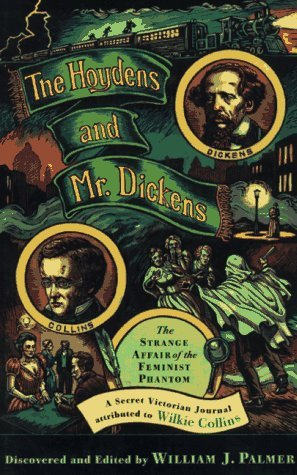 The Hoydens and Mr. Dickens by William J. Palmer