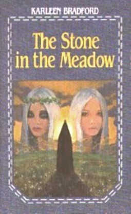 The Stone in the Meadow by Karleen Bradford