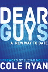 Dear Guys by Cole Ryan