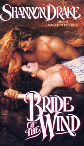 Bride of the Wind by Shannon Drake