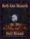 Hell Bound (A T.W.A.U. short story #2)