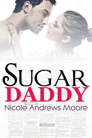 Sugar Daddy by Nicole Andrews Moore — Reviews, Discussion ...