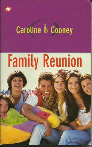 Family Reunion by Caroline B. Cooney