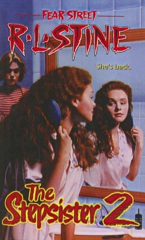 The Stepsister 2 (Fear Street, #33)