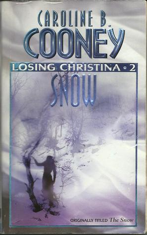 Snow by Caroline B. Cooney