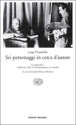 Sei personaggi in cerca d'autore by Luigi Pirandello