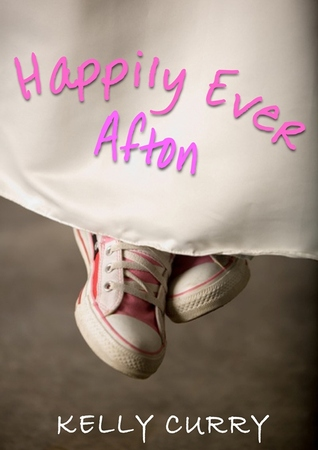 Happily Ever Afton by Kelly Curry