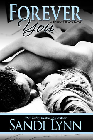 Forever you (Forever Black #2) – Sandy Lynn