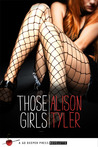 Those Girls: A Go Deeper Press Novelette