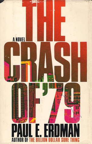 The Crash of '79 by Paul Emil Erdman