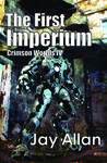 The First Imperium (Crimson Worlds, #4)