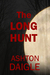 The Long Hunt by Ashton Daigle