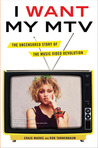 I Want My MTV by Craig Marks