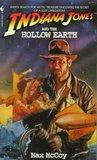 Indiana Jones and the Hollow Earth (Indiana Jones: Prequels #11)
