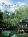 The Craft of Gardens: The Classic Chinese Text on Garden Design