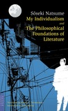 My Individualism & The Philosophical Foundations of Literature