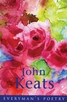 John Keats: Poems (Everyman Poetry)