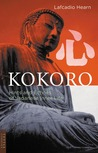 Kokoro: Hints and Echos of Japanese Inner Life