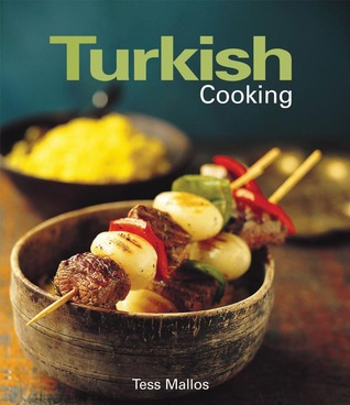 Turkish Cooking by Tess Mallos