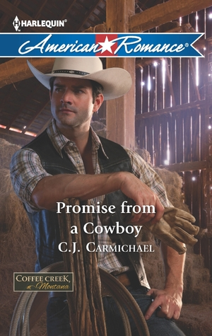 Promise from a Cowboy by C.J. Carmichael
