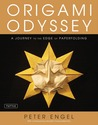 Origami Odyssey: A Journey to the Edge of Paperfolding [Full-Color Book & Instructional DVD]