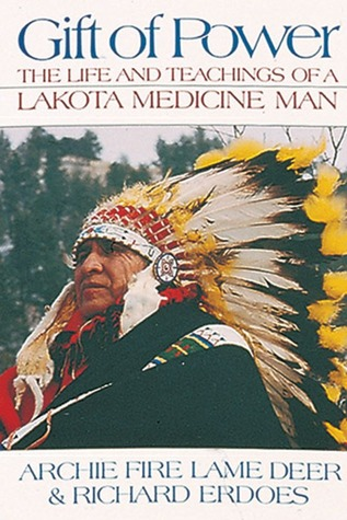 Gift of Power by Archie Fire Lame Deer