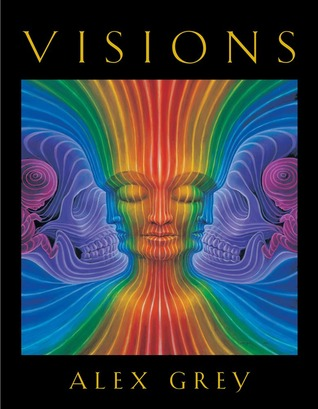 Visions by Alex Grey