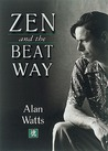 Zen & the Beat Way