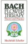 Bach Flower Therapy by Gregory Vlamis