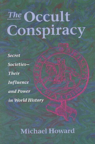 The Occult Conspiracy by Michael Howard